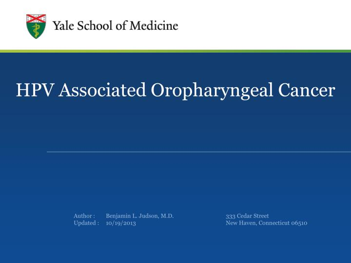 hpv and oropharyngeal cancer ppt herpes genital o papiloma humano